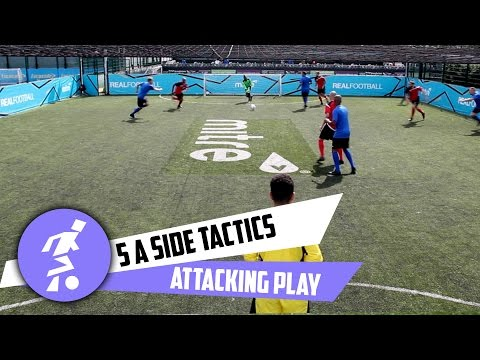 5 a side attacking tactics