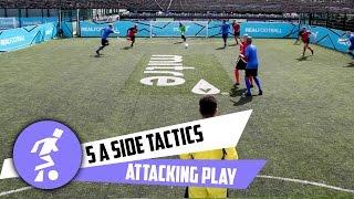5 a side attacking tactics thumbnail