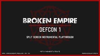 Broken Empire - Defcon 1 - Lockdown Instrumental Playthrough