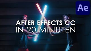Adobe AFTER EFFECTS CC Einstieg in nur 20 MINUTEN - Tutorial Deutsch