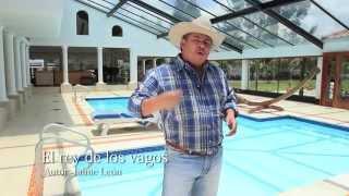 JIMMY GUTIERREZ  - EL REY DE LOS VAGOS - VÍDEO OFICIAL