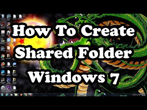 How To Create A Shared Folder Windows 7   Windows 7 Shared Folder