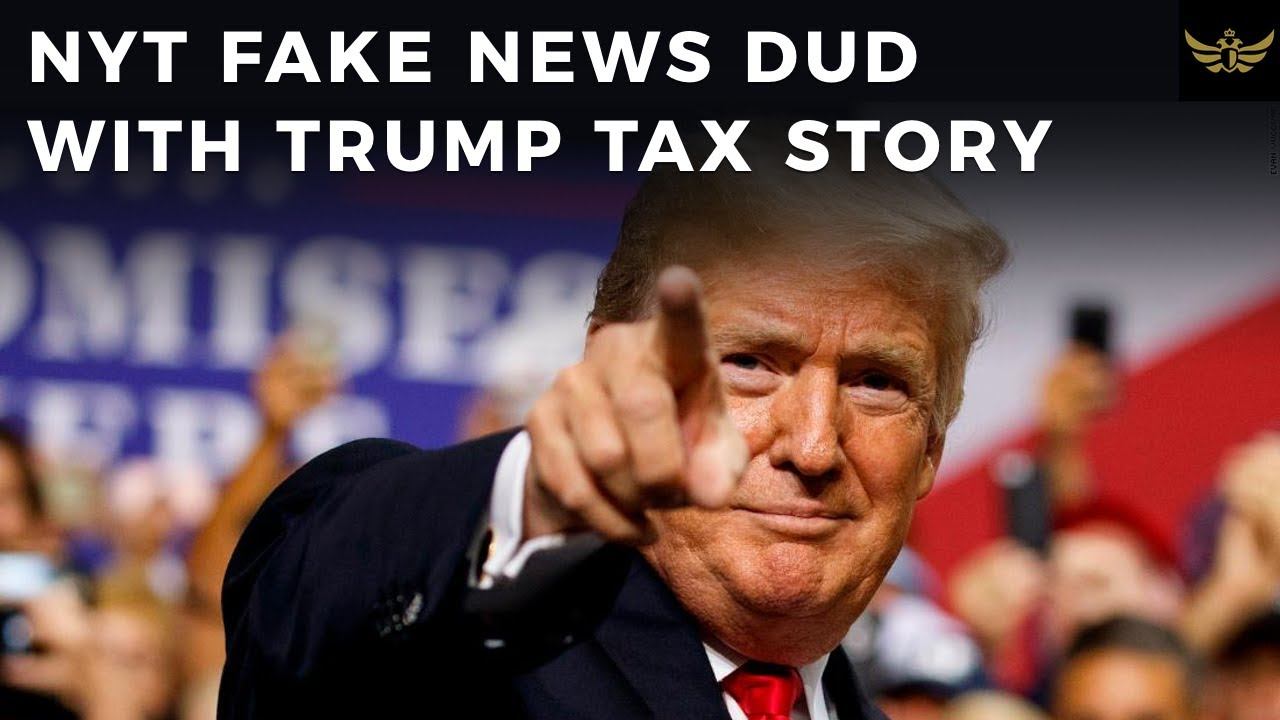 NYT delivers fake news DUD with yet another Trump tax story