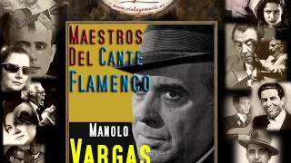 Manolo Vargas - Tiene Mi Niña un Balcón (Alegrías) (Flamenco Masters)