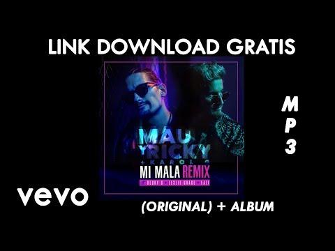 Mau y Ricky, Karol G, ft. Becky G, Leslie Grace, Lali  - Mi Mala (Remix)  (Original) + Download Link