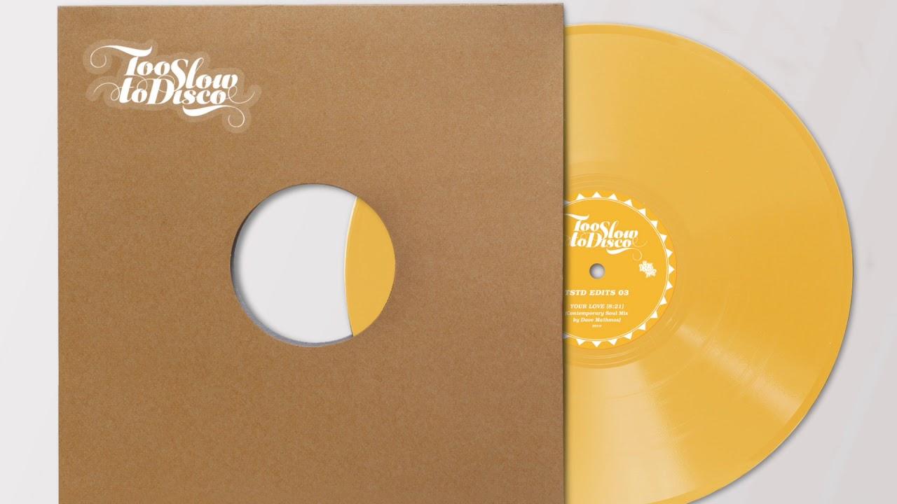 Too Slow To Disco EDITS 03: You Abandoned Me (Dave Mathmos Interpretation)