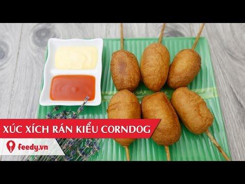 Hướng dẫn cách làm xúc xích rán kiểu corndog - Corn Dog