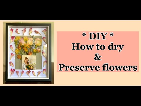 diy---how-to-dry-&-preserve-flowers-|-preserving-your-bouquet-of-flowers-|-el-akira