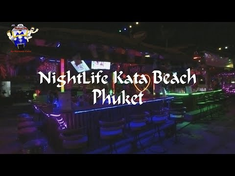 Kata Nightlife August 2019 ( Kata Beach ) Things To Do in Kata Phuket in the EVENING Mp3
