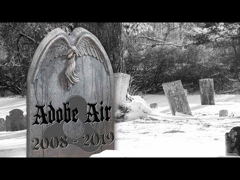 Adobe AIR Is Dead?
