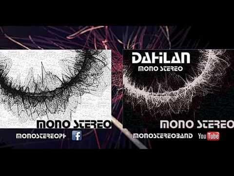 Mono Stereo-Dahilan (Album Version)
