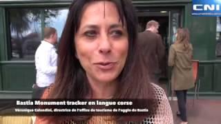 Tourisme : Bastia Monument Tracker en langue corse