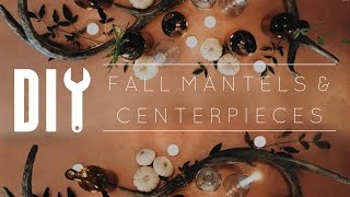 DIY Pinterest Fall Centerpieces & Mantel Decor // Collab with Haley Cairo + GIVEAWAY