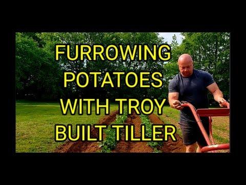 Furrowing Potatoes With Troy Bilt Tiller