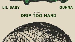 Lil Baby x Gunna - Drip Too Hard (IAMM Remake)