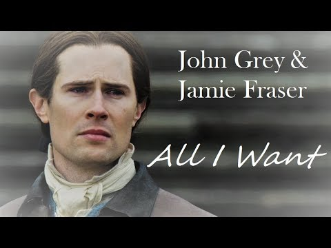 Frase Matrimonio Outlander.John Grey Jamie Fraser All I Want Outlander Youtube