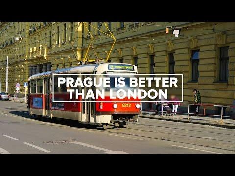 Prague is Better than London