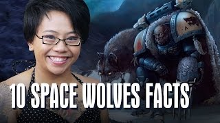 10 Things To Know about the Space Wolves -  Warhammer 40k Fluff