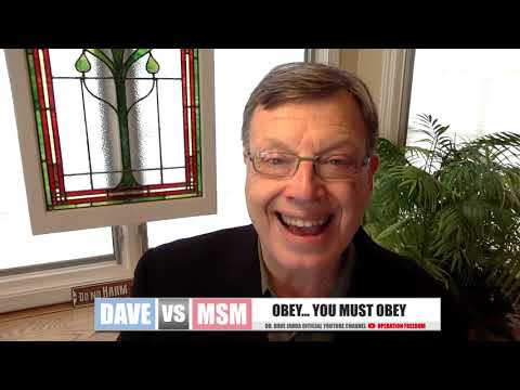 Dave Vs. The MSM: Obey... You Must Obey