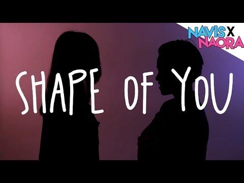 Shape Of You - Ed Sheeran (Cover by Navis x Naora)