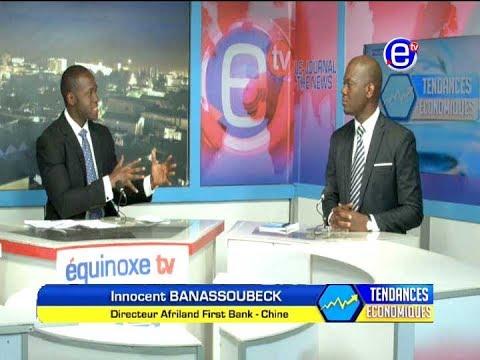 TENDANCES ECONOMIQUES -  AFRILAND FIRST BANK   EQUINOXE TV  13 10 2017