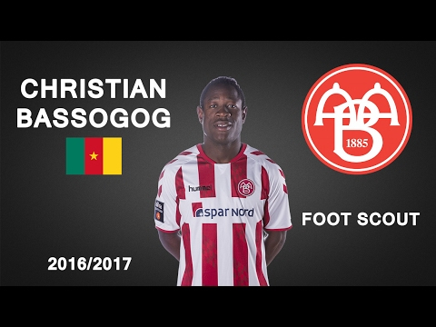 CHRISTIAN BASSOGOG | AaB | Goals, Skills, Assists | 2016/2017 (HD)