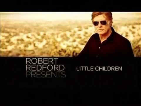 Robert Redford Presents Todd Field's Little Children