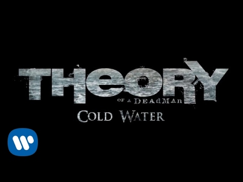 Theory Of A Deadman - Cold Water [OFFICIAL AUDIO]