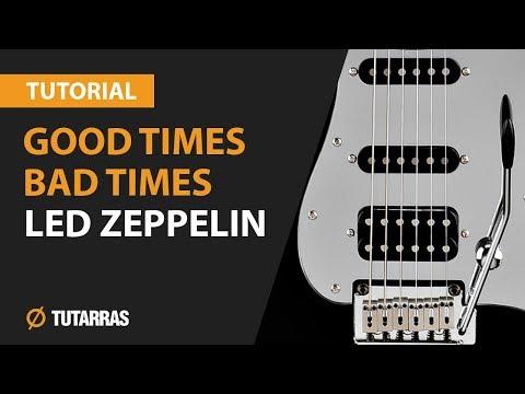Como tocar Good Times Bad Times de Led zeppelin en Guitarra electrica CLASE TUTORIAL COMPLETA