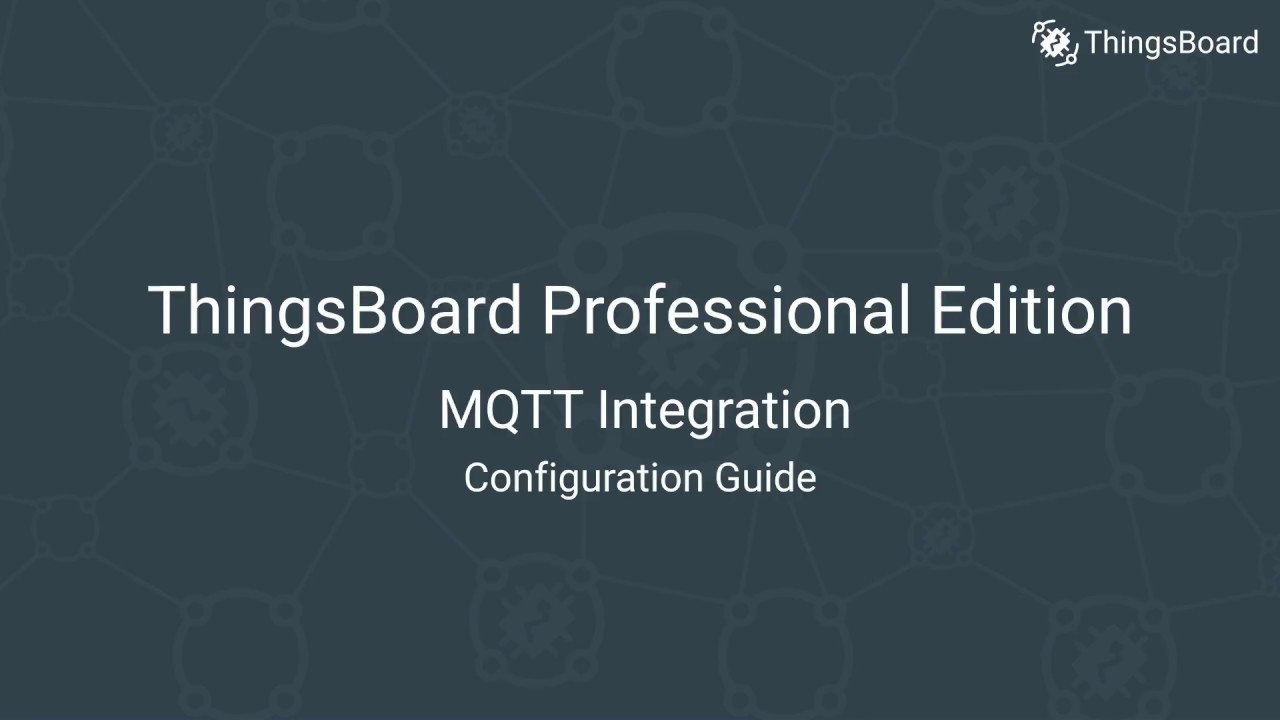 ThingsBoard PE: MQTT Integration Configuration Guide