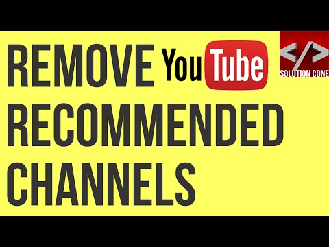 How to remove recommended channels from YouTube