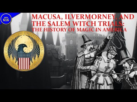 MACUSA, Ilvermorny, And The Salem Witch Trials: The History Of Magic In America