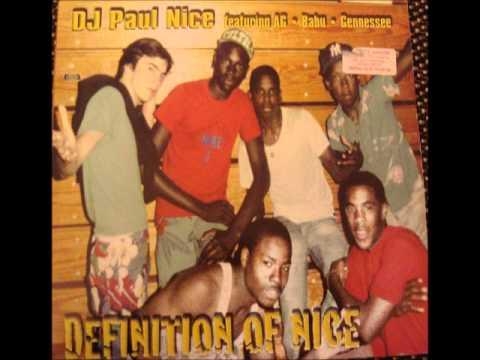 DJ Paul Nice - Definition of Nice ft. AG, Babu, Gennessee