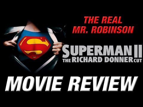 SUPERMAN II: THE RICHARD DONNER CUT Movie Review