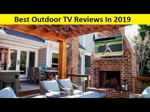 Top 3 Best Outdoor TV Reviews In 2020