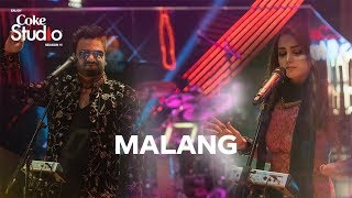 Coke Studio Season 11| Malang| Sahir Ali Bagga And Aima Baig