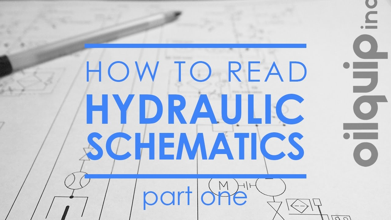How To  Read Hydraulic Schematics