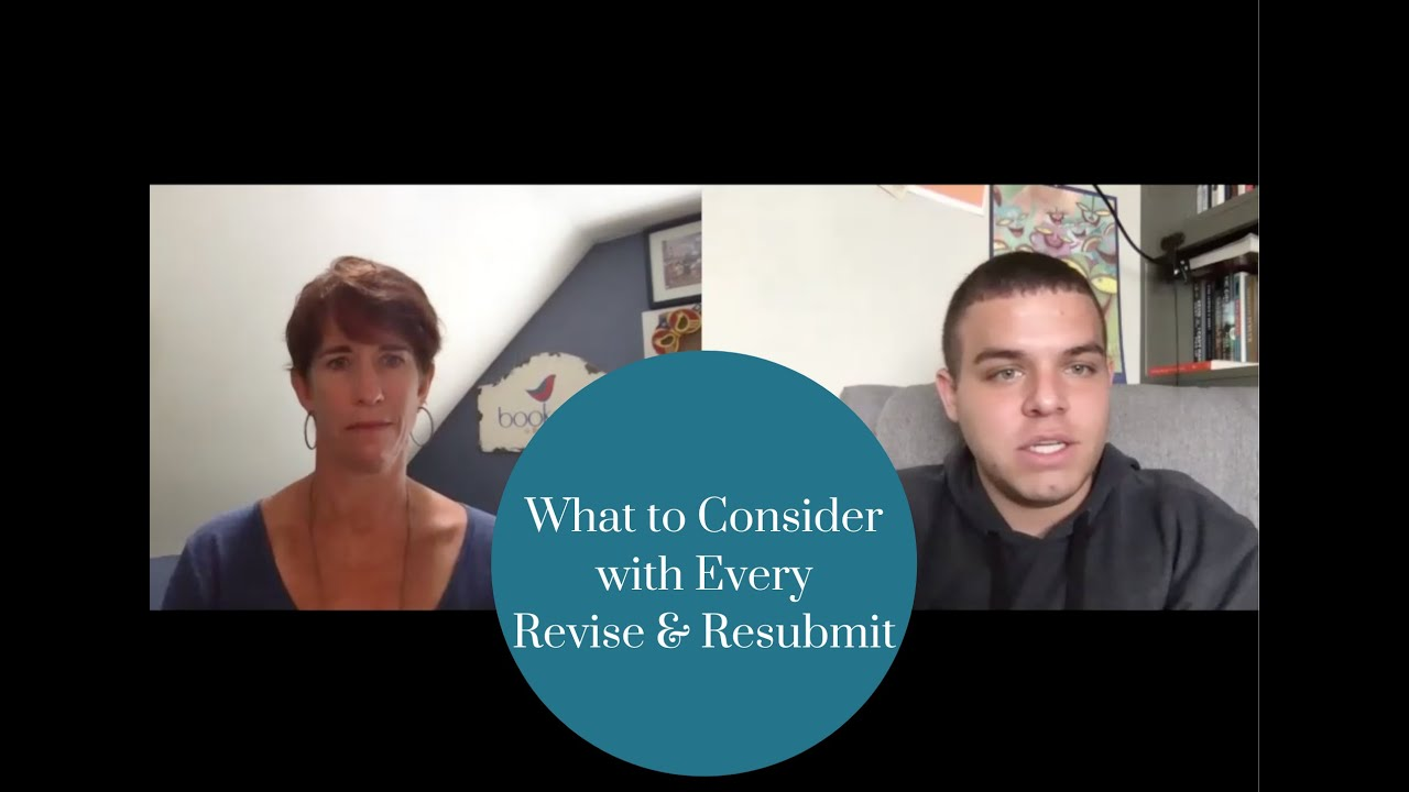 What To Consider With Every Revise and Resubmit