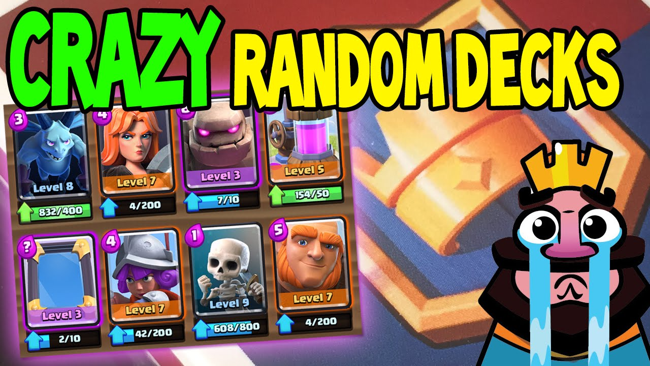Crazy random deck destiny will determine my faith for Clash royale deck arc x
