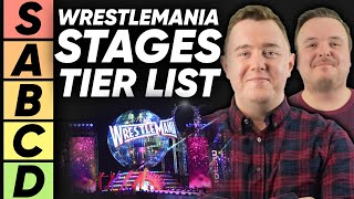 TIER LIST: WWE WrestleMania Stages