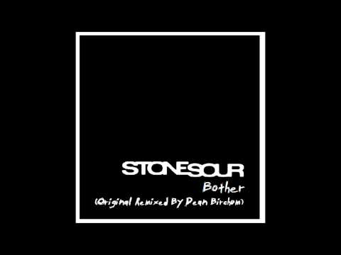 Stone Sour - Bother (Remixed By Dean Birchum) (2015)