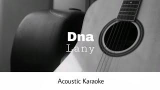 Lany - Dna (Acoustic Karaoke)