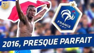 Equipe de France : 2016, une année presque parfaite