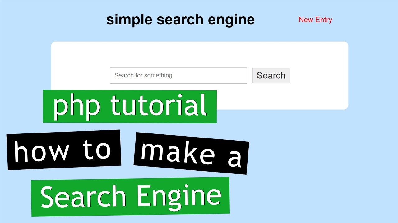 PHP Tutorial: Make a Search Engine (2/2)  | How to create a custom search engine in PHP