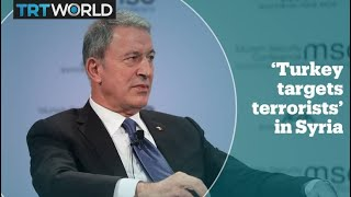 Turkish defence minister Hulusi Akar explains Turkey's goal in northern Syria