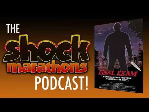 FINAL EXAM 1981 The ShockMarathons Podcast! Ep. 24