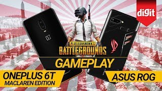 OnePlus 6T McLaren Edition Vs ASUS ROG Phone: PUBG Mobile Gameplay | Digit.in