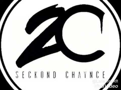 Seckond chaynce - undeniable