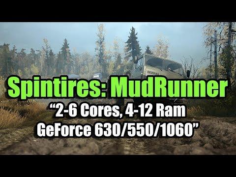 Spintires: MudRunner на слабом ПК (2-6 Cores, 4-12 Ram, GeForce 630/550/1060)