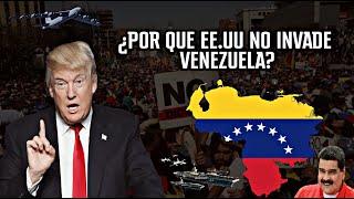 5 RAZONES POR LOS QUE ESTADOS UNIDOS NO INVADE VENEZUELA